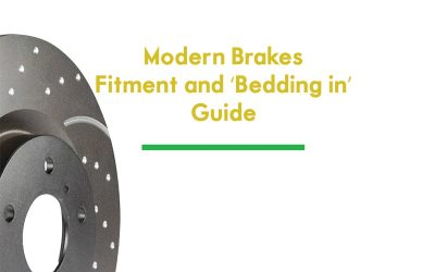 Modern Brakes Fitment and 'Bedding in' Guide